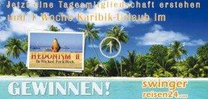 Mit Swinger-Reisen 24 einen Karibik Urlaub gewinnen